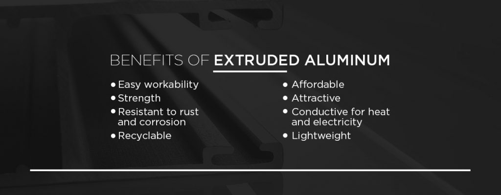 benefits of extruded aluminum